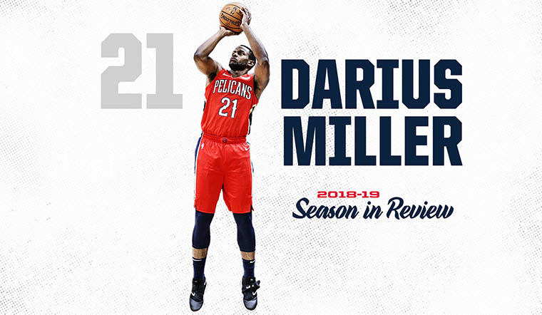 Pelicans 2018-19 Season in Review - Darius Miller