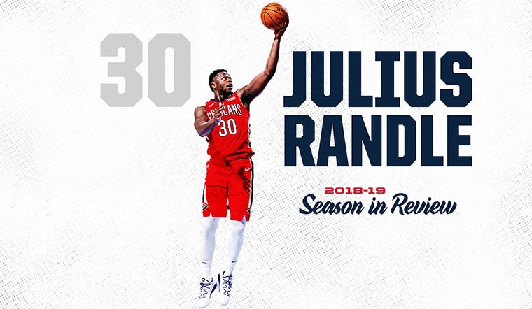 New Orleans Pelicans Julius Randle 2018-19 Season in Review