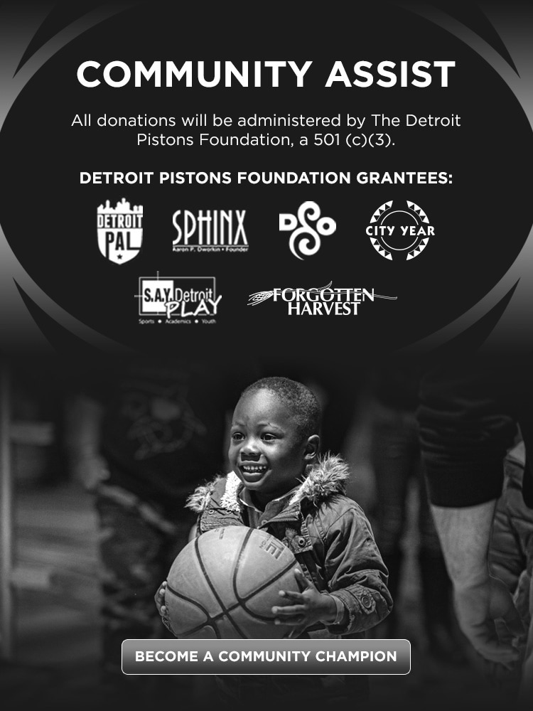 All donations will be administered by The Detroit Pistons Foundation, a 501 (c)(3).