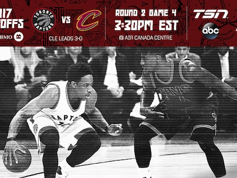 2017 Playoffs: Game 4 Preview - Raptors vs. Cavaliers
