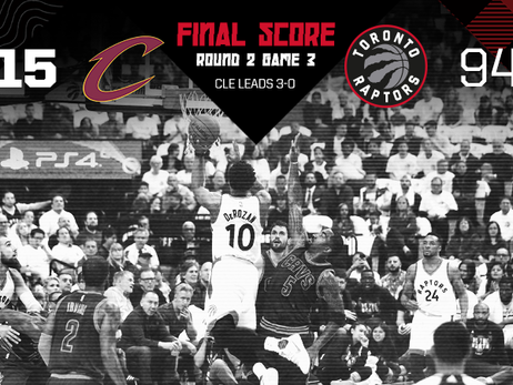 2017 Playoffs: Round 2, Game 3 - Raptors 94, Cavs 115