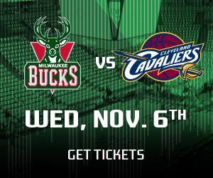 Get Tickets for Bucks vs Cavs