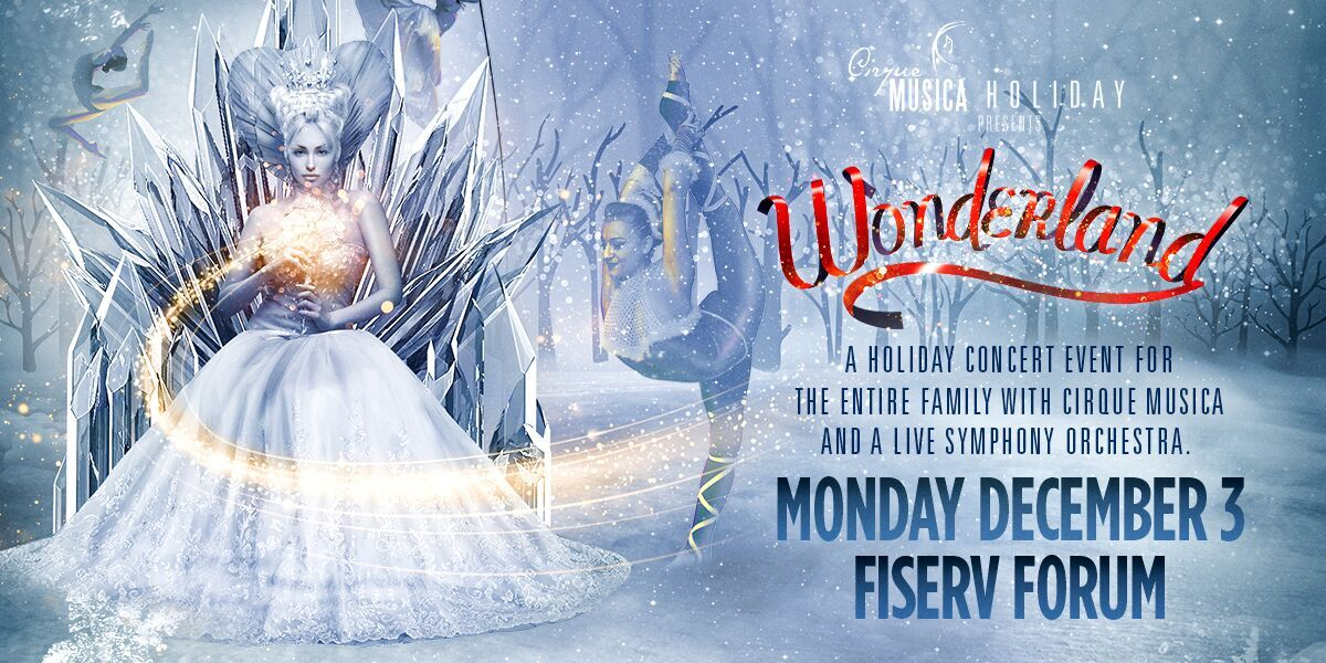 Cirque Music Holiday presents Wonderland