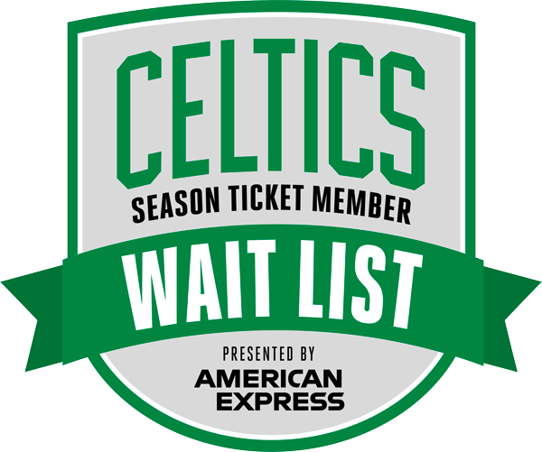 Boston Celtics Wait List presented by Amex Logo