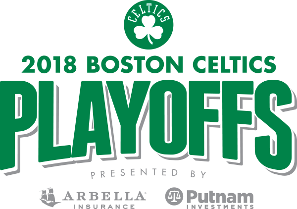 2018 Boston Celtics Playoffs presented by Arbella Insurance and Putnam Investments