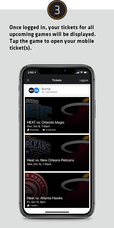 Once logged in, your tickets for all upcoming games will be displayed. Tap the game to open your mobile ticket(s).