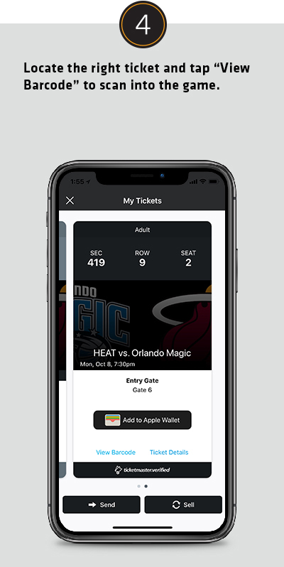 Locate the right ticket and tap View Barcode to scan into the game.