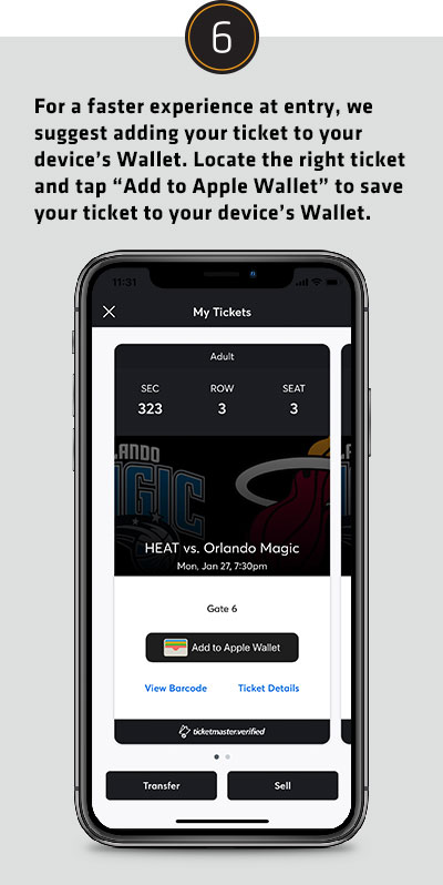 For a faster experience at entry, we suggest adding your ticket to your device's Wallet. Locate the right ticket and tap Add to Apple Wallet to save your ticket to your device's Wallet.