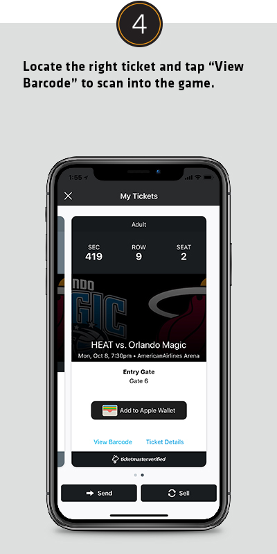 Locate the right ticketand tap View Barcode to scan into the game.