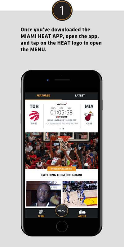 Once you've downloaded the MIAMI HEAT APP, open the app, and tap on the HEAT logo to open the MENU.