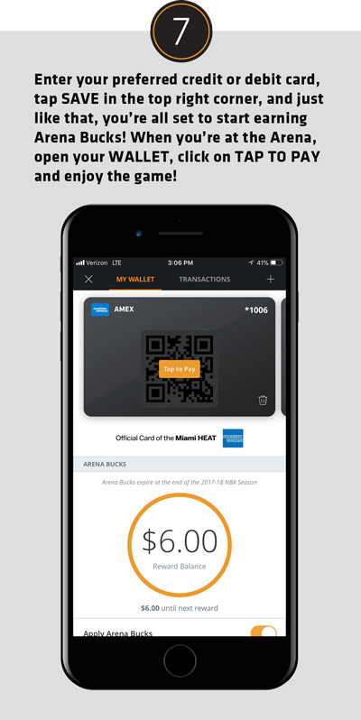 Enter your preferred credit or debot card, tap SAVE in the top right corner, and just like that,, you're all set to start earning Arean Bucks! When you're at the Arena open your WALLET, click on TAP TO PAY and enjouy the game!