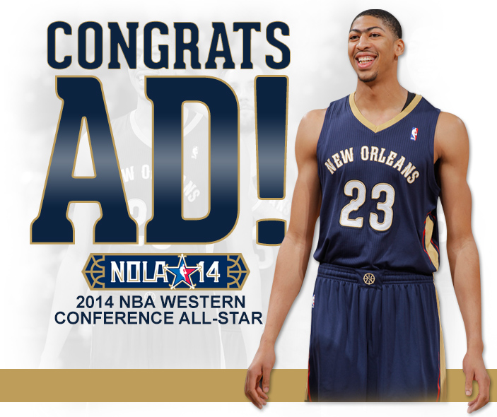 Congrats AD! 2014 NBA Western Conference All-Star
