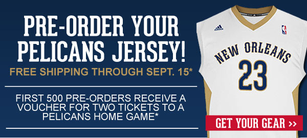 Pre-Order Your Pelicans Jersey Today