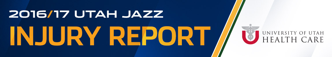 University of Utah Health Care - Utah Jazz Injury Report