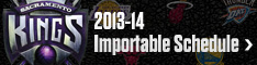 2013-14 Kings Importable Schedule