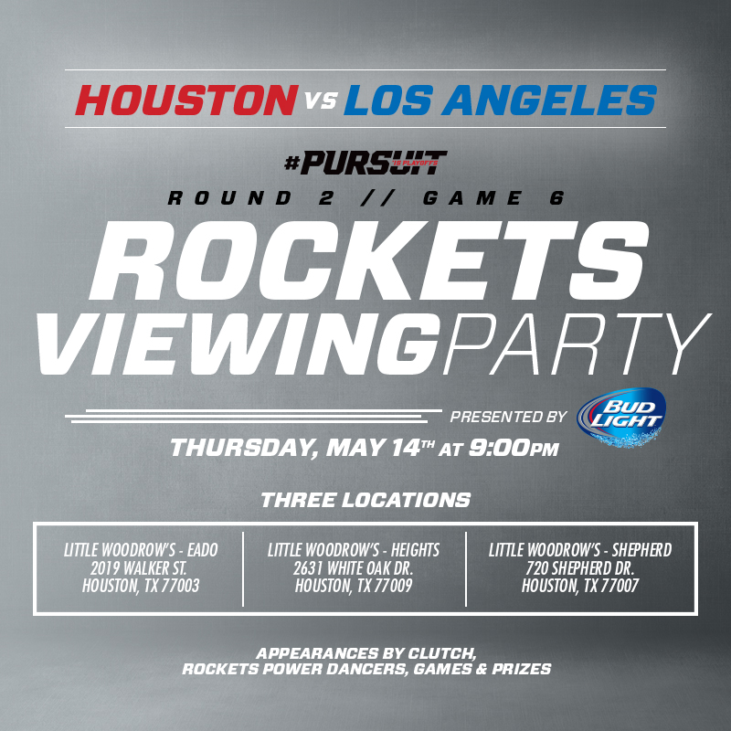 Houston Rockets Viewing Party on May 14th at Little Woodrow's