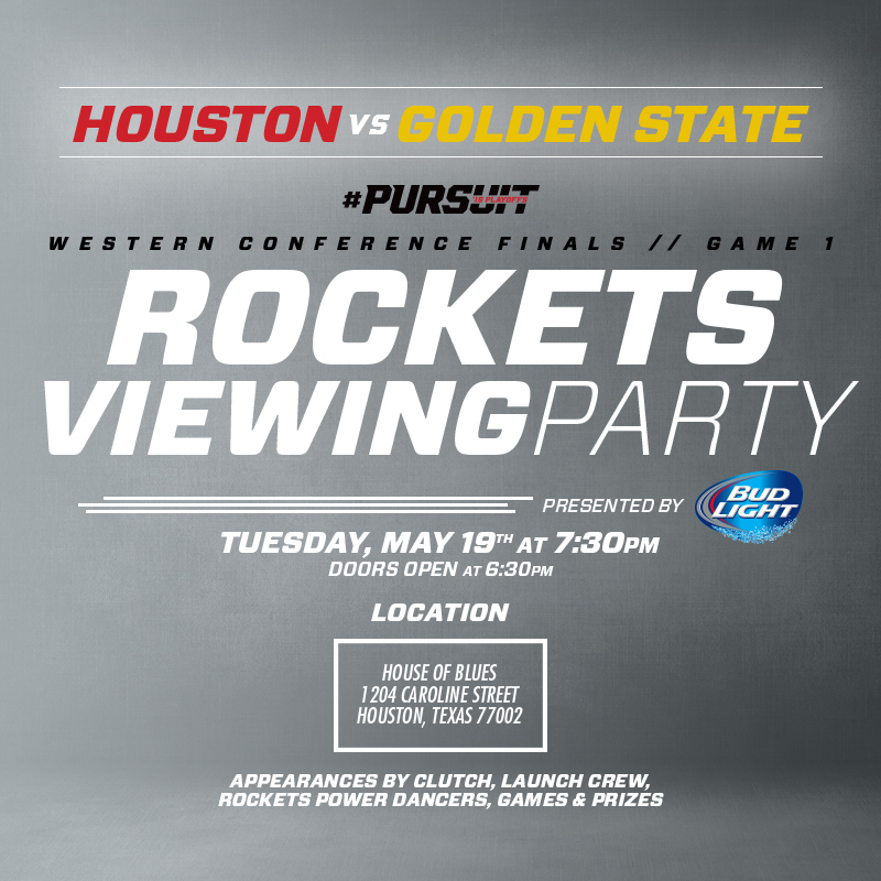 Houston Rockets Viewing Party on May 19th at the House of Blues