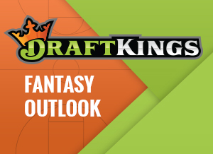 Draft Kings Fantasy Outlook