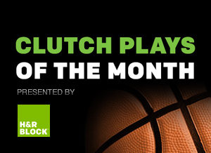 Clutch Plays of the Month