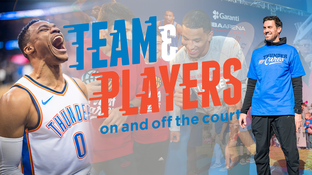 Team & Players: On and Off the Court | Oklahoma City Thunder