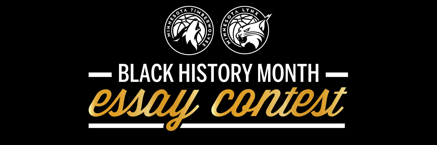 black history month essay contest minnesota timberwolves the minnesota timberwolves lynx will host their second annual black history month essay contest beginning friday 12th