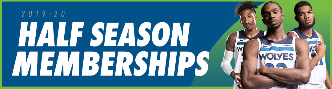Timberwolves Half Season Memberships
