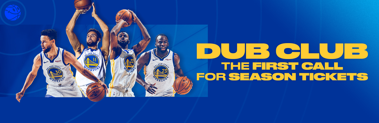 Dub Club | The first call for Warriors Season Tickets