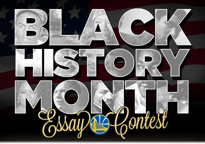 Black History Month Essay Contest | Golden State Warriors
