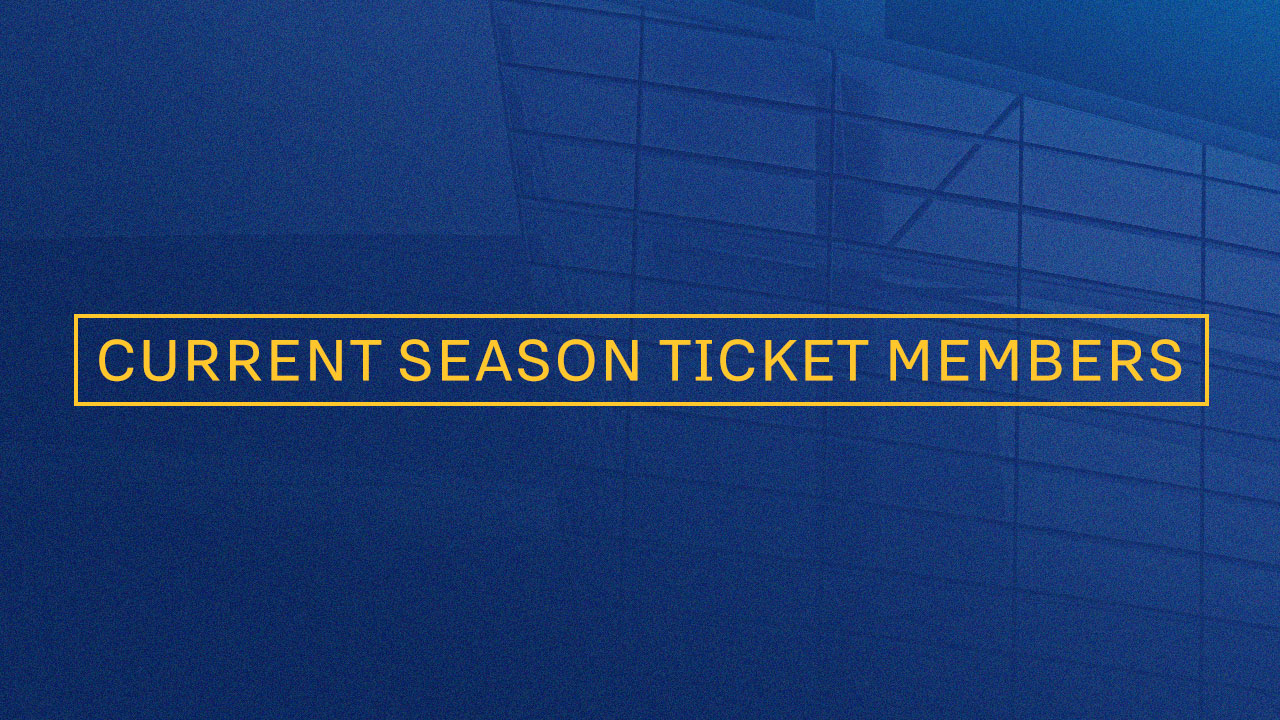 Current Season Ticket Members