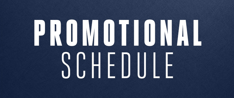 Promotional Schedule