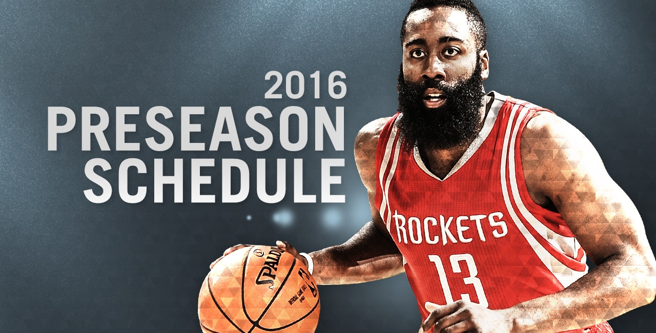 rockets announce 2016 preseason schedule | houston rockets