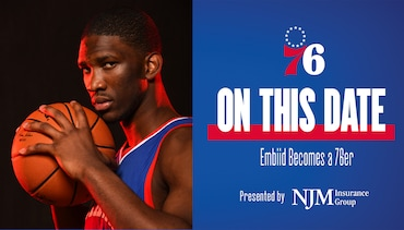 On This Date | Embiid Becomes a 76er