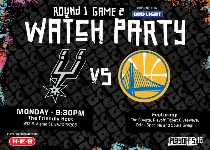 SAN ANTONIO SPURS TO HOST WATCH PARTY FOR GAME 2 VS. GOLDEN STATE ON MONDAY APRIL 16