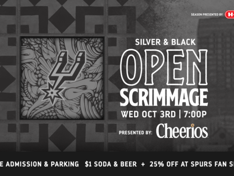 SAN ANTONIO SPURS TO HOST 2018 SILVER & BLACK OPEN SCRIMMAGE PRESENTED BY CHEERIOS ON OCTOBER 3