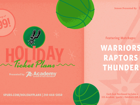 2018 SPURS HOLIDAY PLANS PRESENTED BY ACADEMY SPORTS + OUTDOORS AVAILABLE NOW