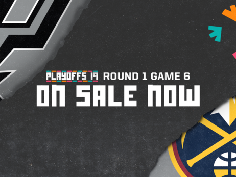SPURS VS. NUGGETS GAME 6 PLAYOFFS TICKETS ON SALE NOW