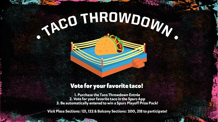 TACO THROWDOWN AND FAN GIVEAWAYS ON TAP AS SAN ANTONIO SPURS HOST GOLDEN STATE IN GAME 3 THURSDAY