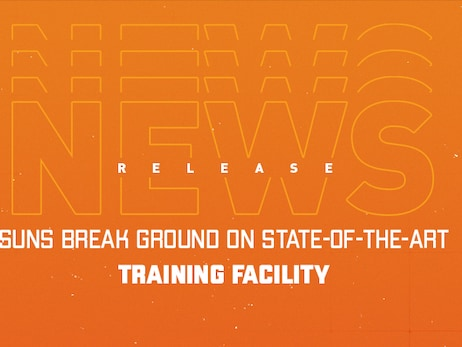 Suns Break Ground on State-of-the-Art Training Facility