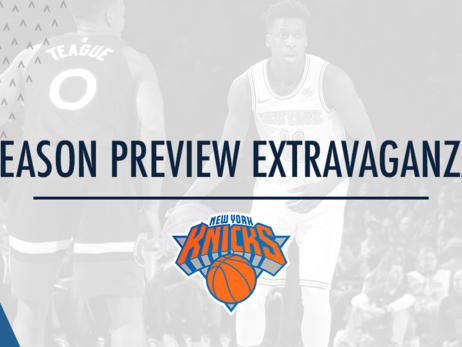 2018-19 Season Preview Extravaganza | Who On The Knicks Is There To Stay?