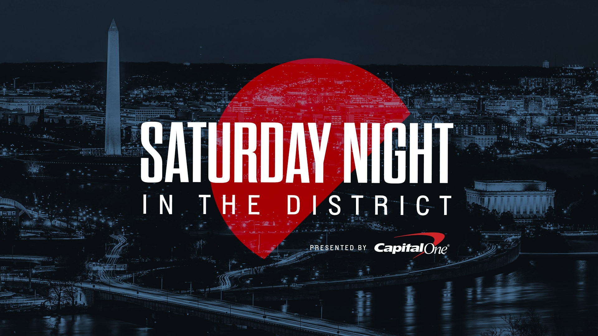 Saturday Night in the District Presented by Capital One